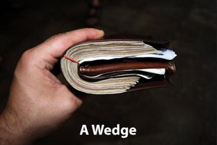 A wedge of cash