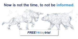 Now is not the time to not be informed sign up for a 14 day free trial