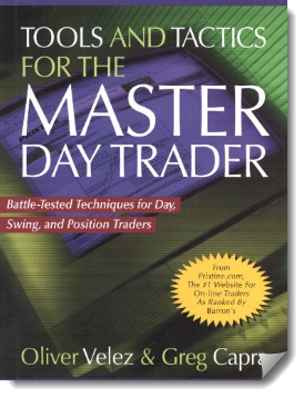 Tools and Tactics for the Master Day Trader by Oliver Velez and Greg Capra